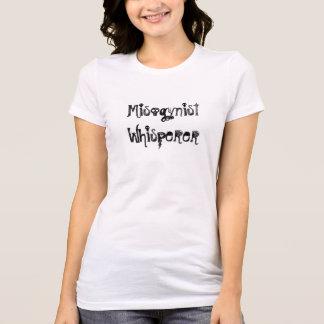 Misogynist Whisperer T-Shirt