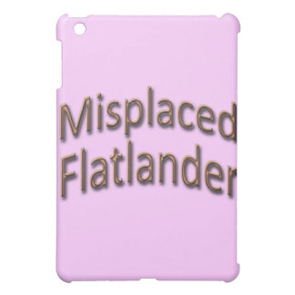 Misplaced Flatlander gld iPad Mini Cases