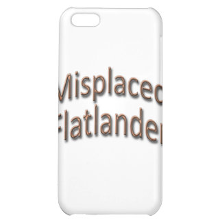 Misplaced Flatlander gld iPhone 5C Covers