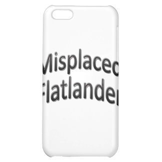 Misplaced Flatlander iPhone 5C Cases