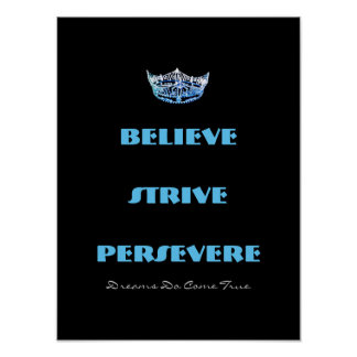 Miss America style Believe Strive Crown Poster
