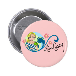 """Miss Casey"" Button"