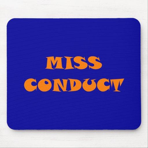 Miss conduct misconduct alfombrillas de raton