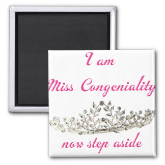 Miss Congeniality 2 Inch Square Magnet