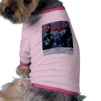 Miss Dakota tells your future Dog Tee Shirt