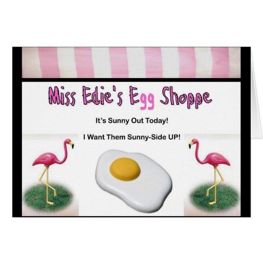 Miss Edie's Egg Shoppe Greeting Card