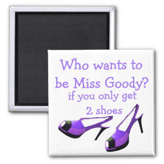 Miss Goody Two Shoes Purple High Heels 2 Inch Square Magnet
