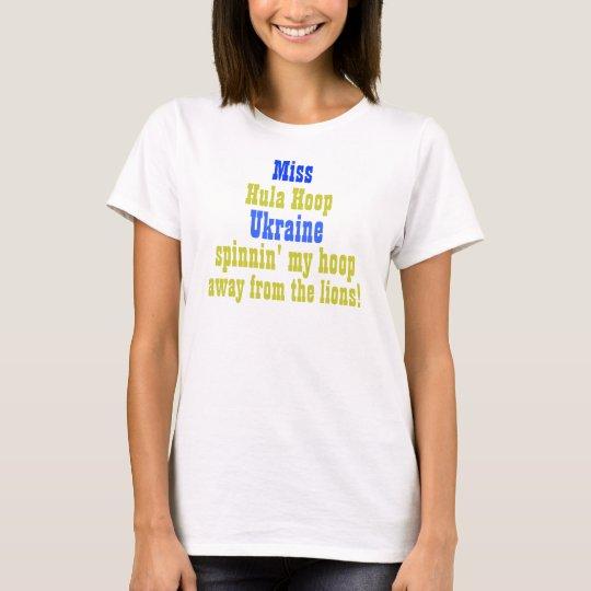 Miss Hula Hoop Ukraine T-Shirt