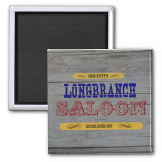 Miss Kitty's Long Branch Saloon 2 Inch Square Magnet