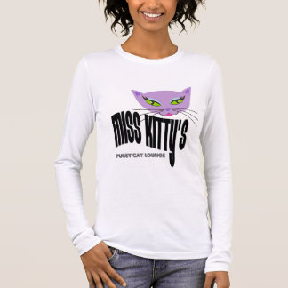 Miss Kitty's Pussy Cat Lounge T-Shirts
