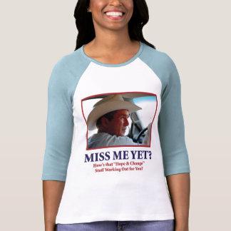 Miss Me con todo George Bush Camiseta