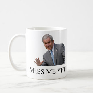 Miss Me con todo taza de café