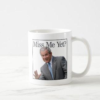 miss me Miss Me Yet? mug