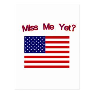 ¿Miss Me todavía? Bandera americana Tarjetas Postales