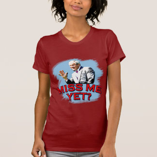 ¿Miss Me todavía? Camiseta de George W Bush Playeras