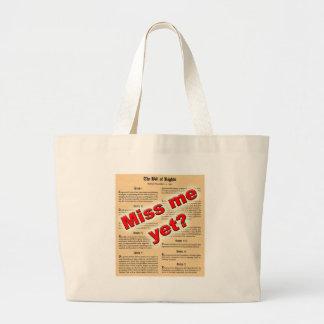 ¿Miss Me todavía? (Declaración de Derechos) Bolsa