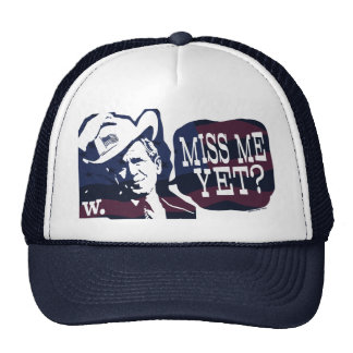 ¿Miss Me todavía G W Bush Gear Gorra