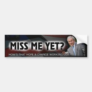 ¿Miss Me todavía George W Bush Etiqueta De Parachoque