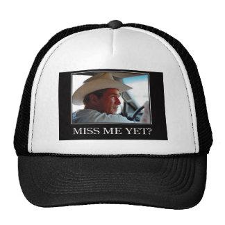Miss Me todavía George W Bush Gorro De Camionero
