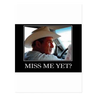 Miss Me todavía, George W Bush Postales