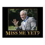 ¿Miss Me todavía? George W. Bush Tarjeta Postal