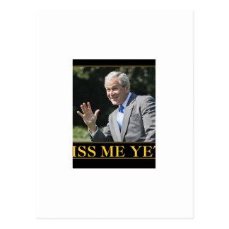 ¿Miss Me todavía? George W. Bush Tarjetas Postales
