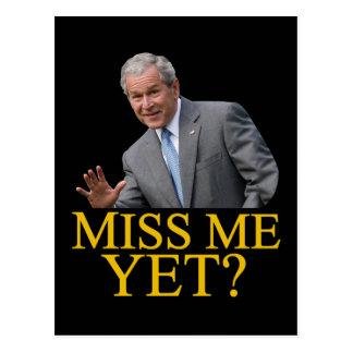 ¿Miss Me todavía? Humor de Bush George Bush anti-o Tarjetas Postales