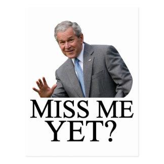 ¿Miss Me todavía? Humor de Bush George Bush anti-o Tarjeta Postal