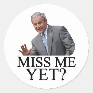 ¿Miss Me todavía? Humor de Bush George Bush Pegatinas Redondas