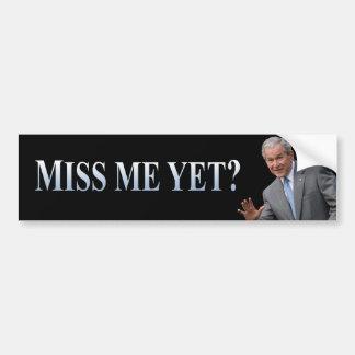 ¿Miss Me todavía? La pegatina para el parachoques Pegatina De Parachoque