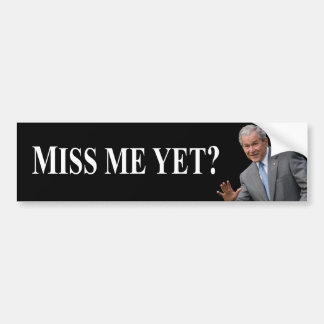 ¿Miss Me todavía? La pegatina para el parachoques Pegatina Para Auto