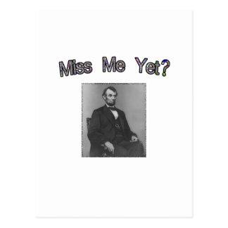 ¿Miss Me todavía?  Lincoln Tarjetas Postales