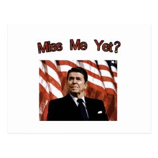 ¿Miss Me todavía?  Presidente Reagan Tarjetas Postales
