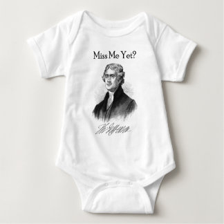 ¿Miss Me todavía? (Thomas Jefferson) Body Para Bebé