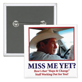 Miss Me Yet? Buttons