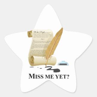 """""""Miss Me Yet?"""" Constitution Star Sticker"""