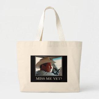 Miss Me Yet, George W Bush Large Tote Bag