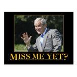 Miss Me Yet? George W. Bush Post Card