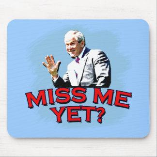 Miss Me Yet? George W Bush Tshirt Mouse Pad