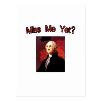 Miss Me Yet?  George Washington Postcard