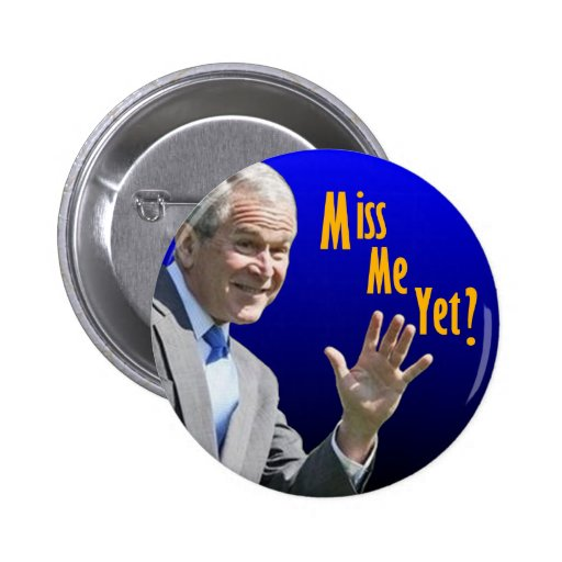 Miss Me Yet? Pins