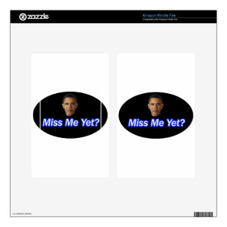 MISS ME YET? PRESIDENT BARACK OBAMA DECAL FOR KINDLE FIRE