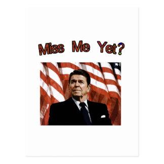 Miss Me Yet?  President Reagan Postcard