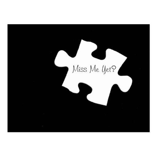 Miss Me Yet? Puzzle Piece Postcard