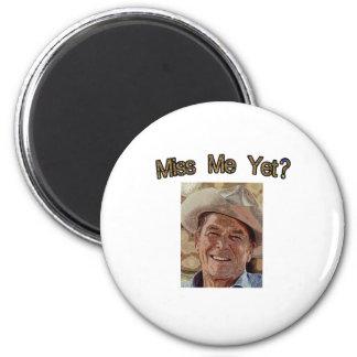 Miss Me Yet?  Reagan (Cowboy) 2 Inch Round Magnet
