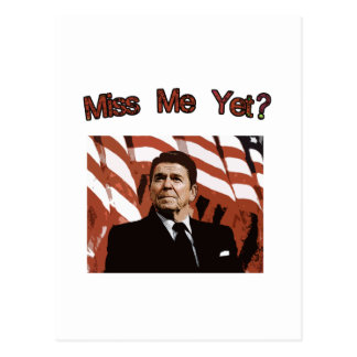 Miss Me Yet?  Reagan Posterized Postcard