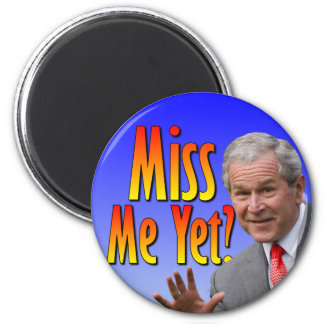 Miss Me Yet? Tea Party Favorate 2 Inch Round Magnet
