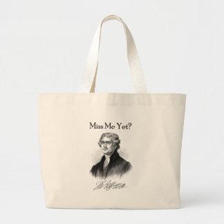 Miss Me Yet? (Thomas Jefferson) Large Tote Bag