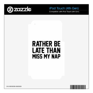 Miss My Nap iPod Touch 4G Decals