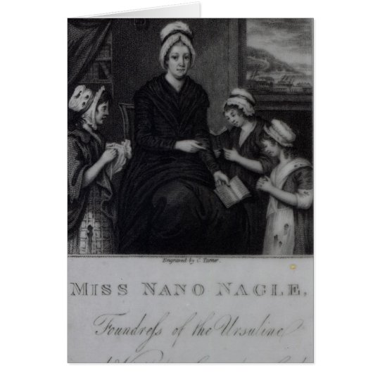 Miss Nano Nagle, 1809 Card